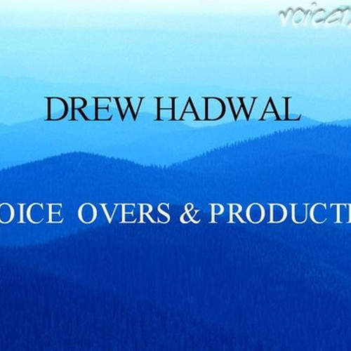 Drew Hadwal | Voice over actor | Voice123
